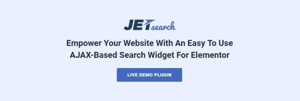 JetSearch Nulled - Elementor Experience the true power of search functionality