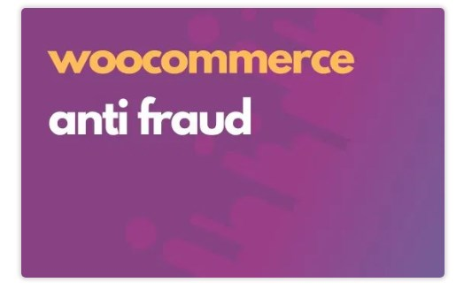 WooCommerce Anti-Fraud Nulled Download