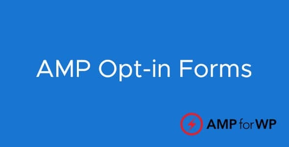 AMP-Opt-in-Forms-Nulled-Download