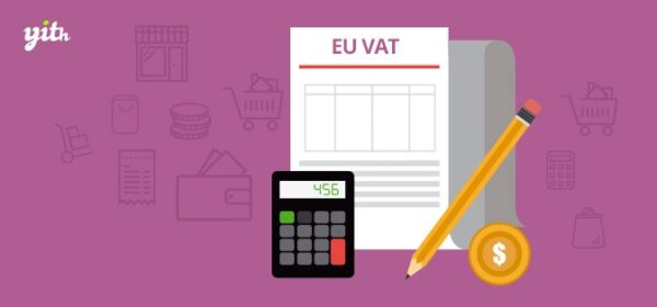 Download YITH WooCommerce EU VAT Nulled