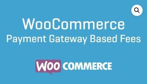 WooCommerce-Payment-Gateway-Based-Fees-Nulled-Download