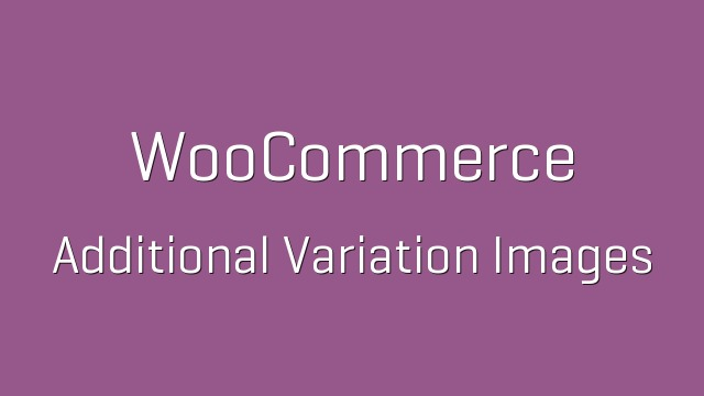 WooCommerce-Additional-Variation-Images-Nulled-Download